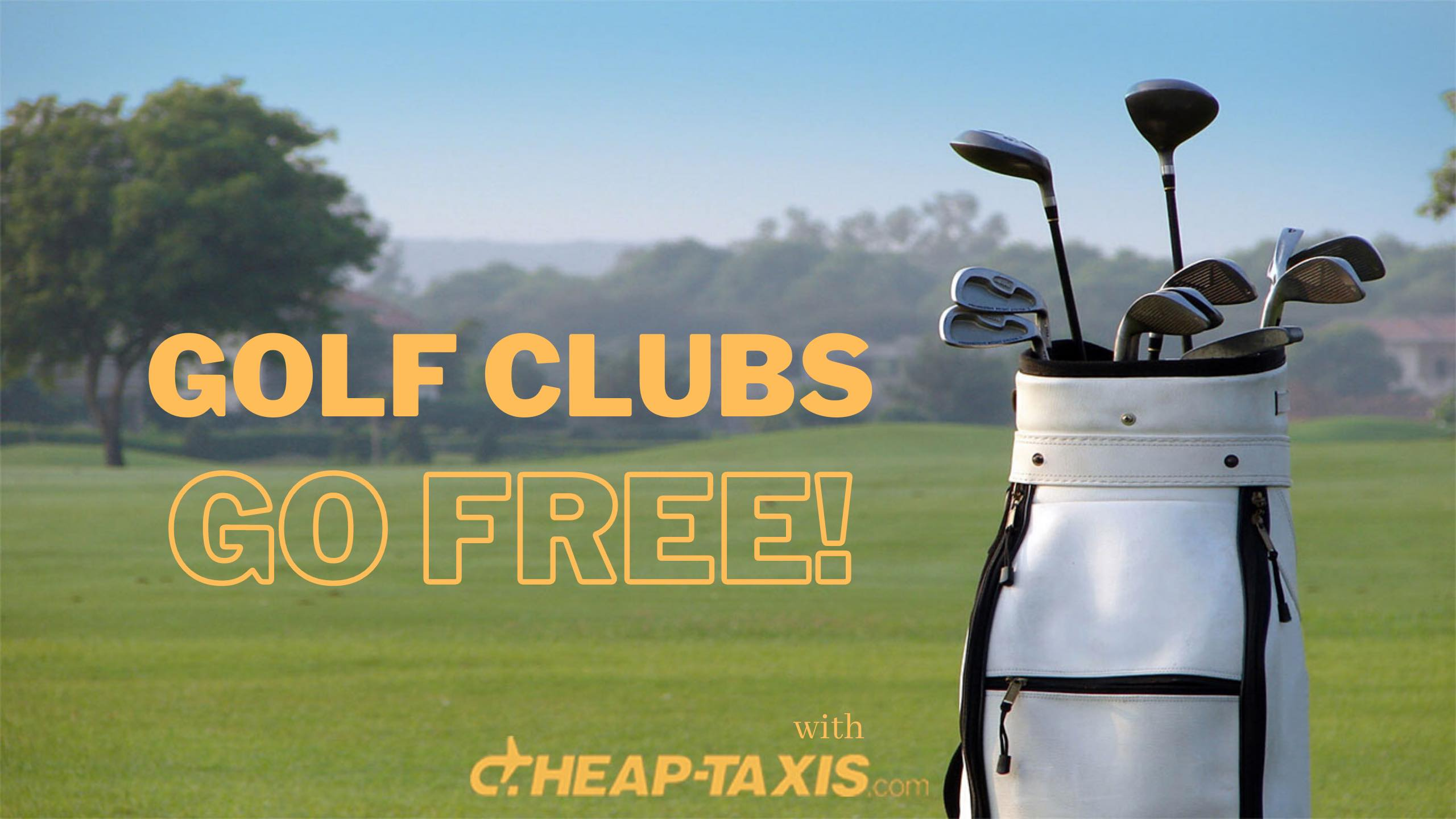 GOLF CLUBS GO FREE